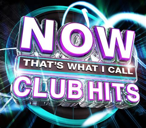Now That's What I Call Club Hits  Now That's What I Call