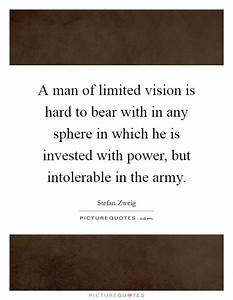 A man of limite... Power Of Vision Quotes