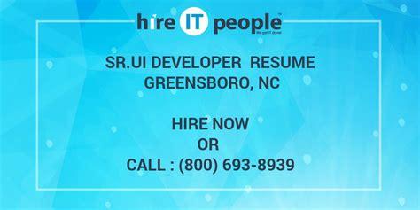 srui developer resume greensboro nc hire  people