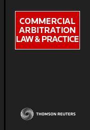 Commercial Arbitration Law & Practice Online – Thomson ...