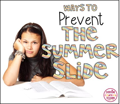 Ways To Prevent The Summer Slide Everyone Deserves To Learn