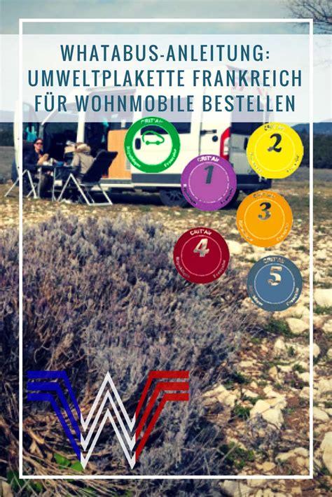 umweltplakette bestellen whatabus anleitung umweltplakette frankreich f 252 r