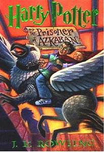 Harry Potter and the Prisoner of Azkaban by J.K.Rowling ...