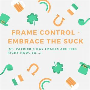 Frame Control - Embrace The Suck