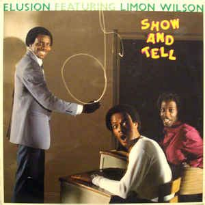 Wilson Show by Elusion 2 Featuring Limon Wilson Show And Tell Vinyl