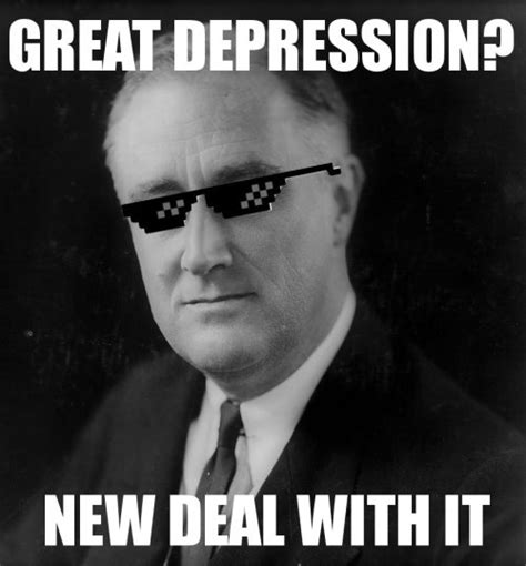 Fdr Memes - the instructor apush survival guide