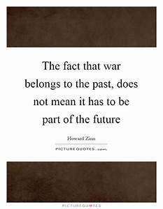 The fact that w... Future Warfare Quotes