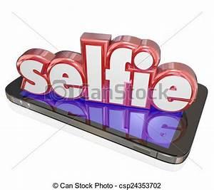 Stock Illustration of Selfie Word 3d Camera Phone Self ...