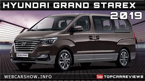 Hyundai Starex 2019 by 2019 Hyundai Grand Starex Review Rendered Price Specs