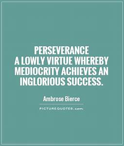 Movie Quotes About Perseverance. QuotesGram