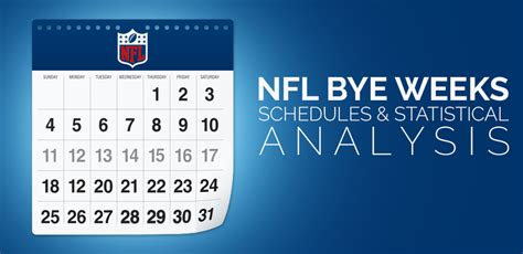 nfl bye weeks schedules statistical analysis