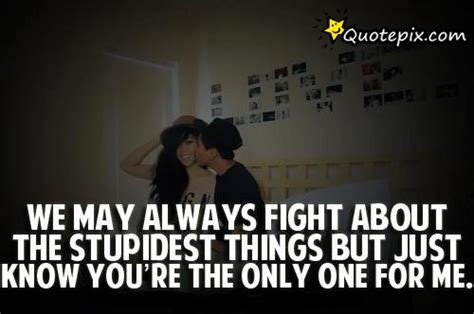 We Argue But Love You Quotes
