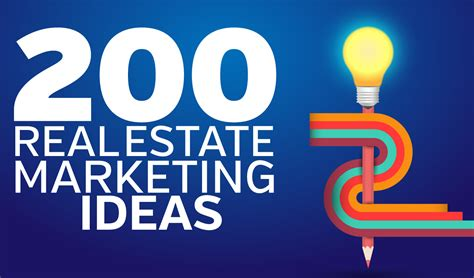 Marketing Ideas - 200 real estate marketing ideas to get your leads