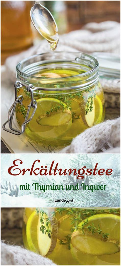 honig zitronen wasser kochendes wasser mit thymian und ingwer dazu zitrone und honig so wird mit wenigen zutaten ein