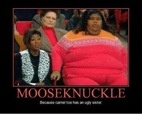 Moose Knuckle Meme Mooseknuckle Because Camel Toe Has An Camel