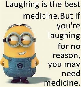Laughing is the best medicine | minions | Pinterest ...