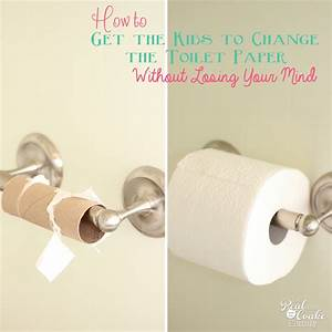 Get the kids to change the toilet paper roll~without ...