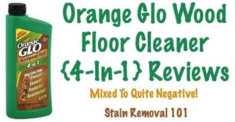 Remove Orange Glo Hardwood Floor Refinisher by Orange Glo Wood Floor Cleaner Reviews Mixed To