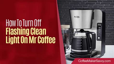 Mr coffee clean light comes up as a reminder to clean your coffee maker. How To Turn Off Flashing Clean Light On Mr. Coffee