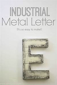 make your own industrial metal letters lovely etc With making metal letters