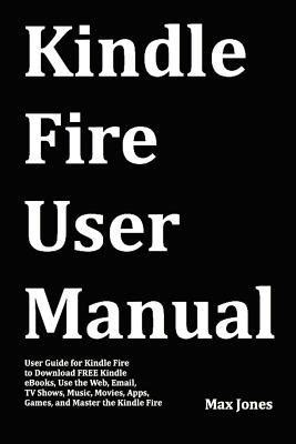 kindle fire user manual user guide  kindle fire