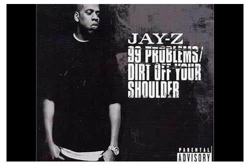jay z 99 problems dirty download