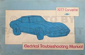 1977 Corvette Electrical Troubleshooting Manual Original