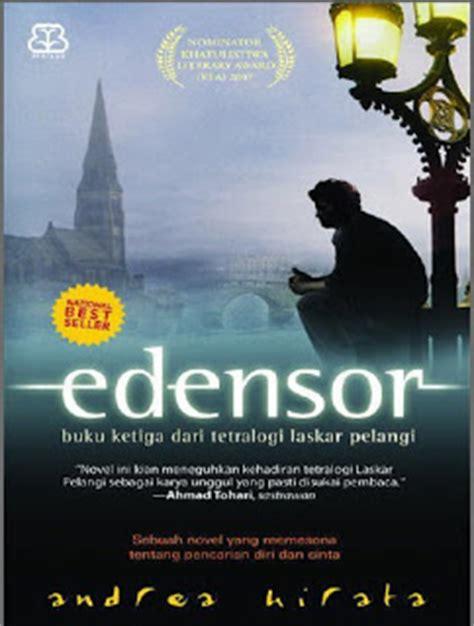 contoh resume novel laskar pelangi contoh resensi novel edensor karya andrea hirata lengkap