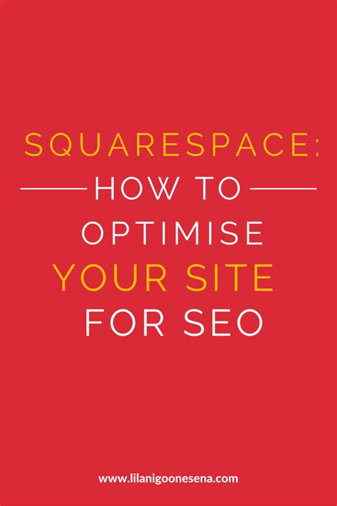 Seo Your Site by Squarespace How To Optimise Your Site For Seo Lilani