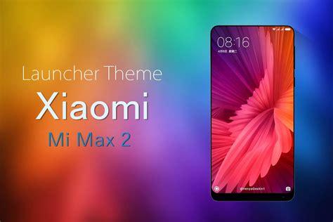 Theme for Xiaomi Mi Max 2/ Mi6 1.0.2 APK Download