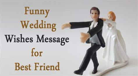 unique funny wedding wishes message   friend