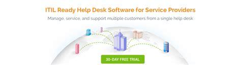 Best Help Desk Software For Msp by Help Desk Software For Managed Service Providers Itsm