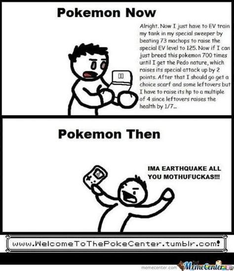 Memes Then Memes Now - pokemon then and now by xanker meme center