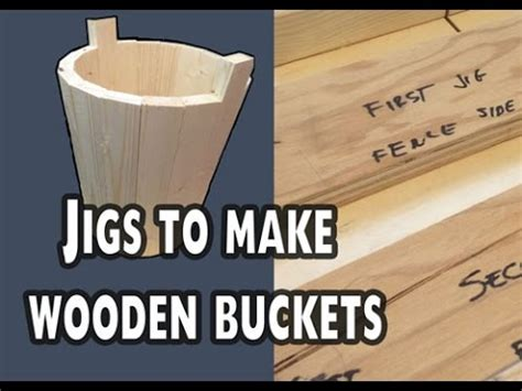 jigs  wooden buckets  pails ep  youtube