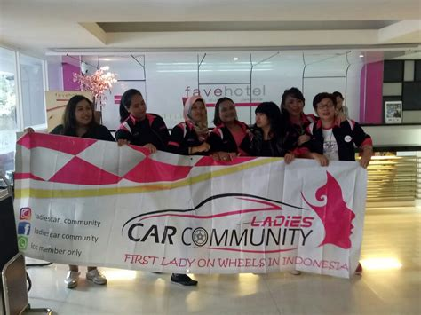bukan kumpulan perempuan centil ladies car community  komunitas perempuan berprestasi
