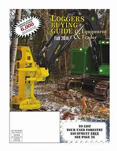 Fall Loggers Buying Guide 2014 By Log Street Publishers