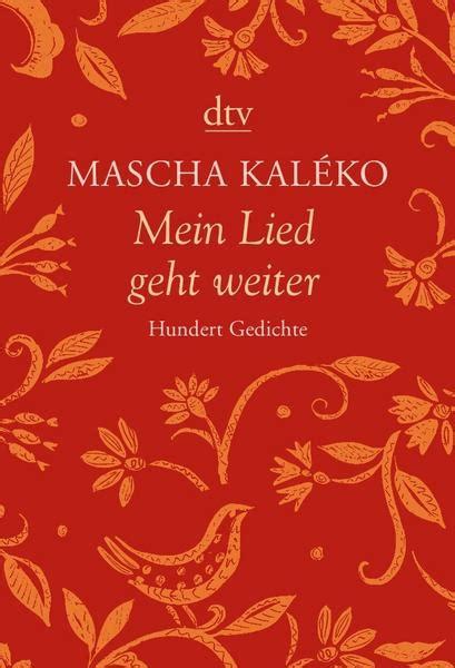 Mein Lied geht weiter von Mascha Kaleko. Bücher   Orell Füssli