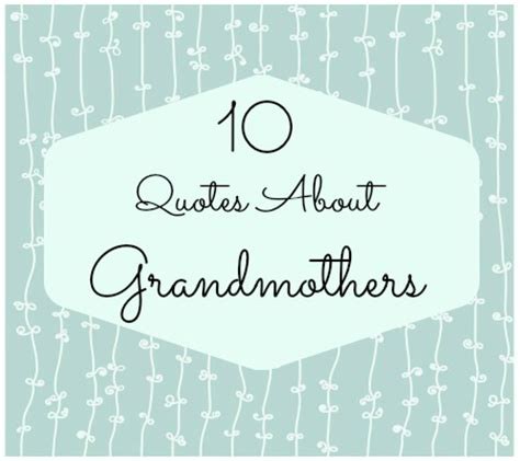 Quotes About Grandma's