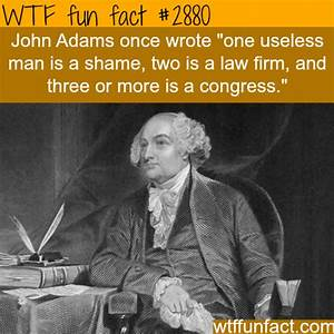 John Adams Funn... Crazy Adams Quotes