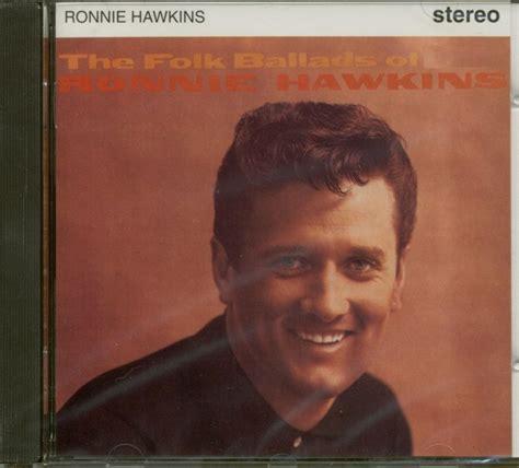 The Folk Ballads Of Ronnie Hawkins (cd