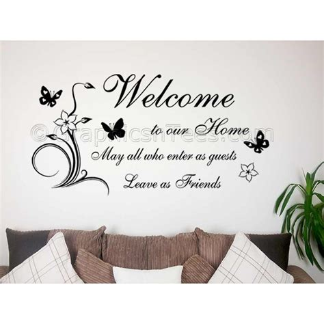 Family Wall Sticker, Welcome To Our Home, Leave As Friends