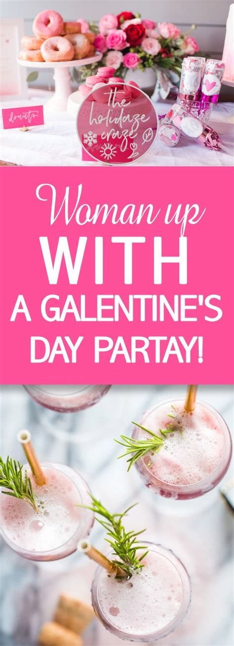 Woman up with a Galentine's Day Partay! * | Galentines ...