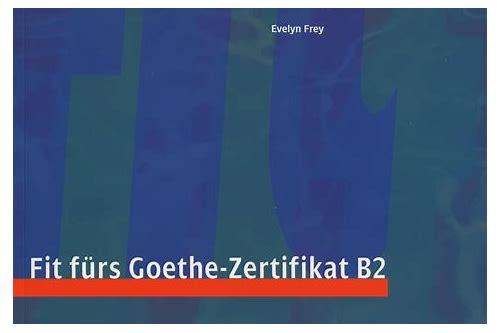 Fit Furs Goethe Zertifikat B2 Free Download Alrochise