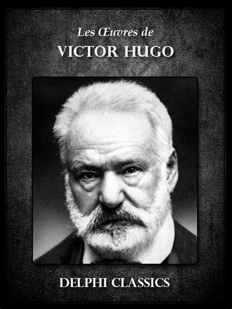 Victor Hugo (français) – Delphi Classics