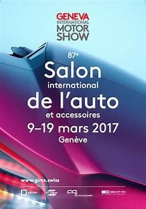 Salon De Geneve 2017 Date : salon de gen ve 2017 l 39 affiche d voil e photo 2 l 39 argus ~ Medecine-chirurgie-esthetiques.com Avis de Voitures