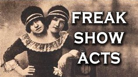 Top Freak Show Acts All Time Youtube