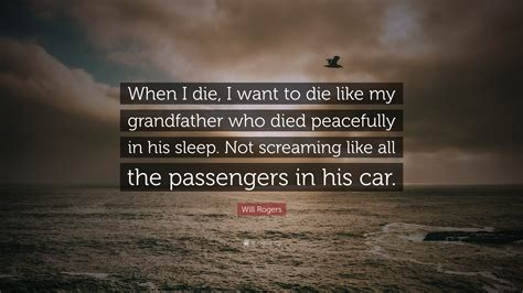 """""""when I Die, I Want To Die Like My"""
