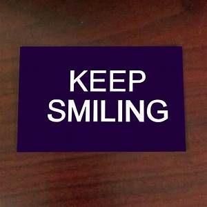 Keep Smiling Cards  Keep