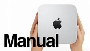 Mac Mini Manual - Beginners Guide For Mac