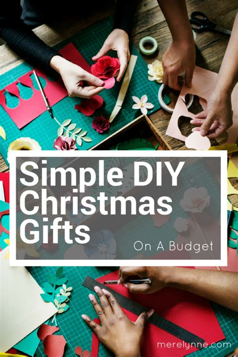 simple diy christmas gifts on a budget meredith rines